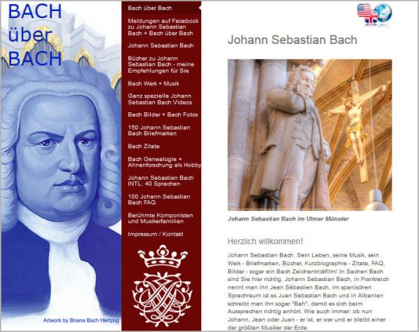 Im Bild sieht man die Homepage von BAch über Bach. Sie bietet auch das Thema Ahnenforschnung. Links das Portrait von Bach in Blautönen, in der Mitte die rostrote Navigation, rechts Bach in Ulm.